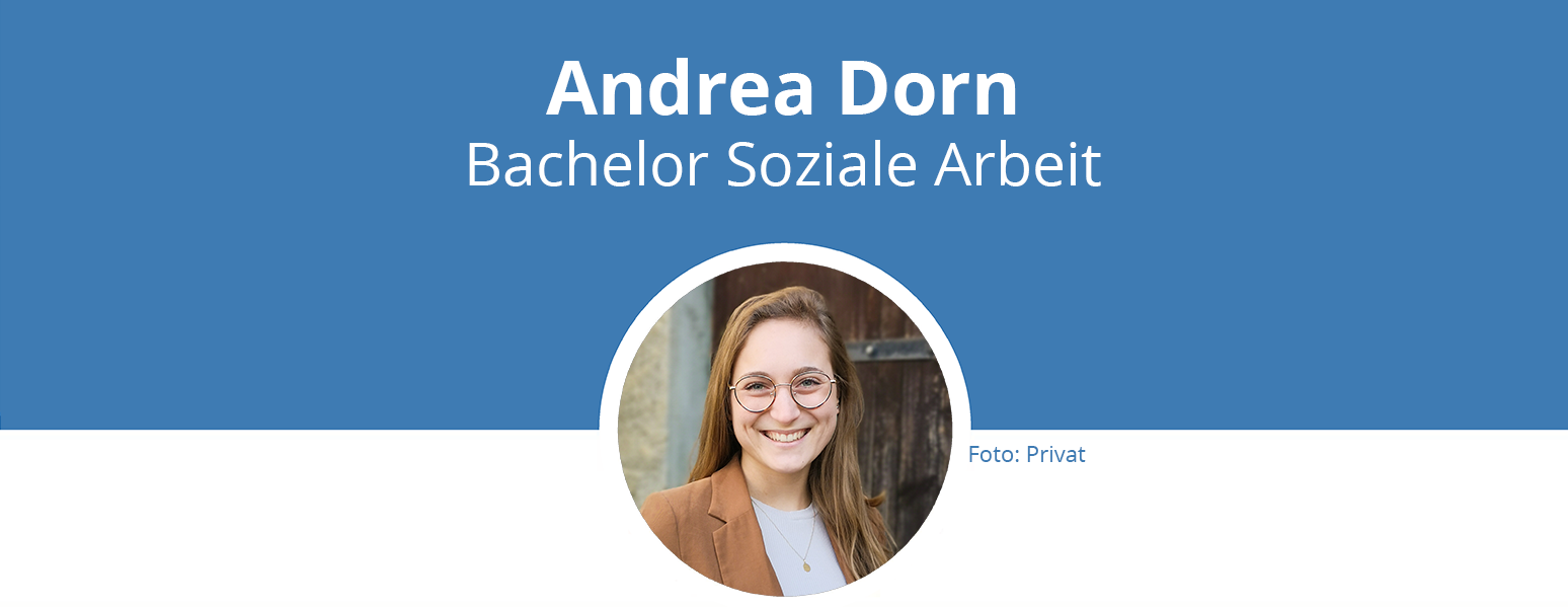 Titelbild: Andrea Dorn, Bachelor Soziale Arbeit