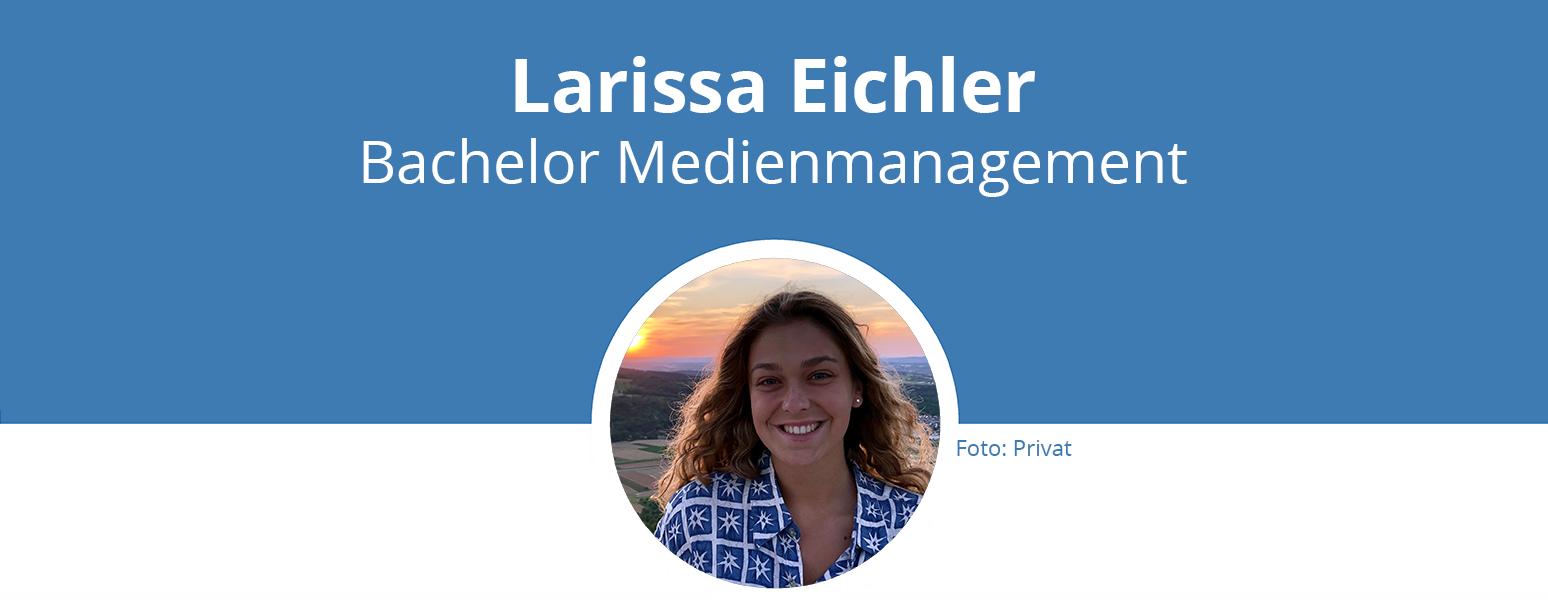Titelbild: Larissa Eichler, Bachelor Medienmanagement