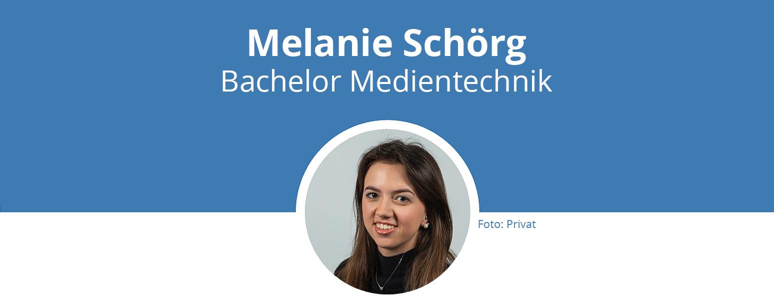 Titelbild: Melanie Schörg, Bachelor Medientechnik