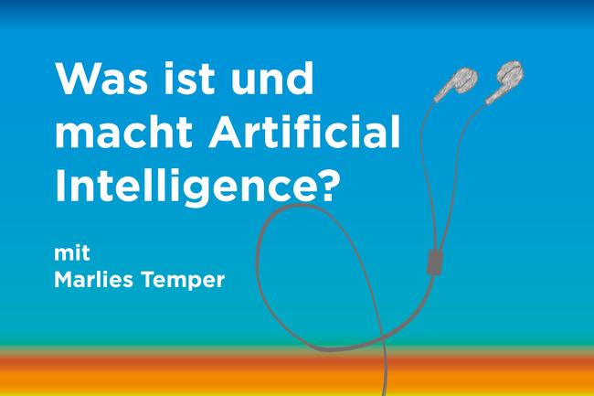 """Podcast zum Thema: """"Was ist und macht künstliche Intelligenz?"""""""