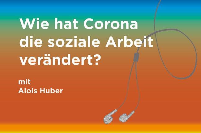 Podcast: Wie hat Corona die soziale Arbeit verändert?