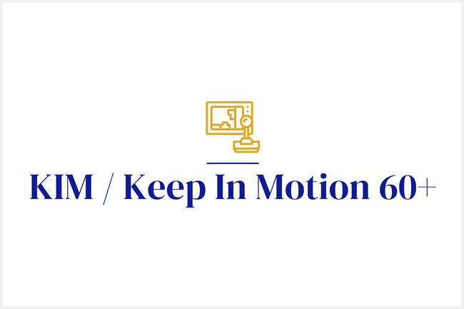KIM / Keep In Motion 60+